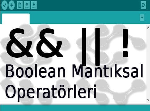 Boolean Mantıksal Operatörleri