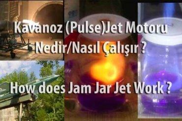Kavanoz Jet Motoru Nedir ve Nasıl Çalışır ?